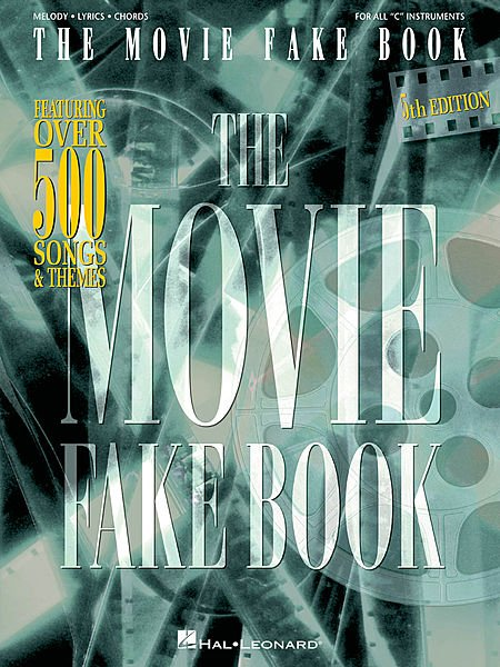 The Movie Fake Book - AUTORES VARIOS - CONSULTAR STOCK