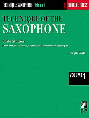 Technique of the Saxophone - Vol. 1 - Joseph Viola - CONSULTAR STOCK