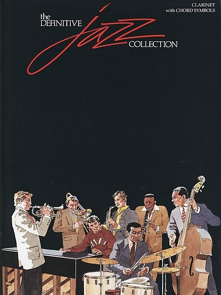 The Definitive Jazz Collection clarinete - AUTORES VARIOS - CONSULTAR STOCK