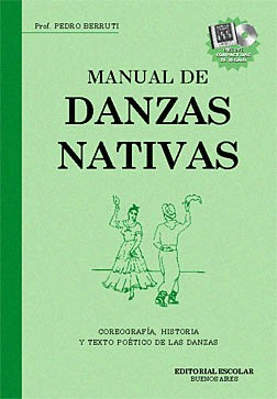 MANUAL de DANZAS NATIVAS - ( c/CD ) - Berruti