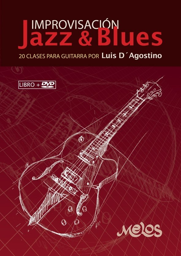 IMPROVISACION - JAZZ & BLUES - D'AGOSTINO con DVD  N