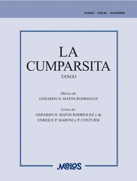 LA CUMPARSITA - MATOS RODRIGUEZ Gerardo H. D para piano-vocal-guitarra en internet