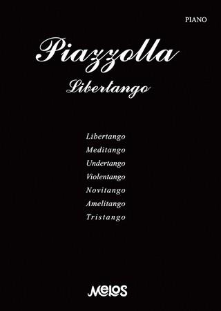 LIBERTANGO - PIAZZOLLA Astor M