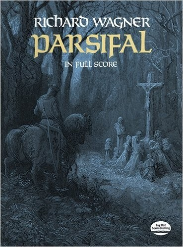 PARSIFAL - Full Score - Richard Wagner