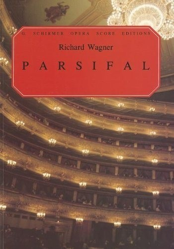 PARSIFAL - Vocal Score - Richard Wagner
