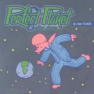 THE PERFECT PLANET & OTHER STORIES