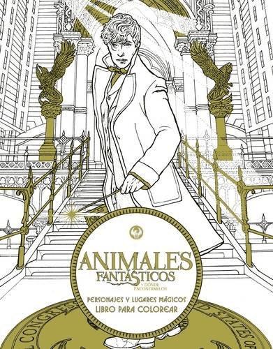 ANIMALES FANTÁSTICOS Y DÓNDE ENCONTRARLOS - Libro para colorear