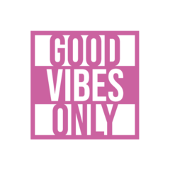 Adesivo Frase - Good Vibes Only - loja online