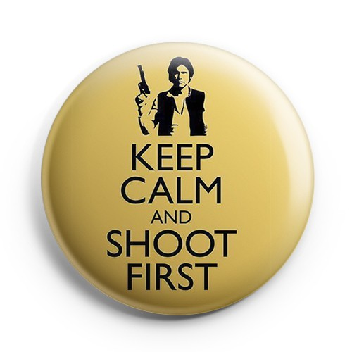 Boton Keep Calm and Shoot First