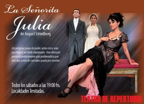 ULTIMA FUNCION La Señorita Julia de August Strindberg
