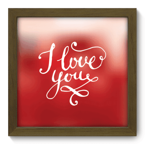 Quadro Decorativo - I Love You - 004qdom