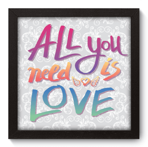 Quadro Decorativo - All you need - 017qdrp