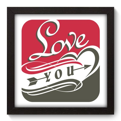 Quadro Decorativo - Love You - 018qdop