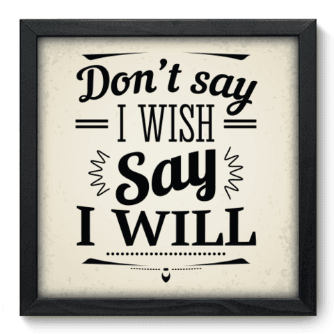 Quadro Decorativo - I Will - 020qdrp