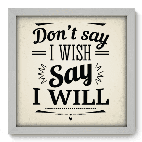 Quadro Decorativo - I Will - 020qdrb