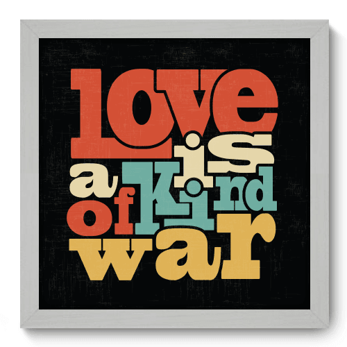 Quadro Decorativo - Kind of War - 028qdrb