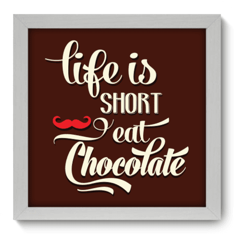 Quadro Decorativo - Eat Chocolate - 030qdrb
