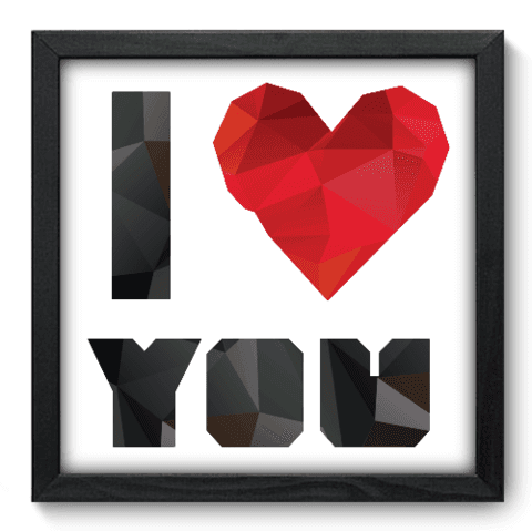 Quadro Decorativo - I Love You - 031qdop