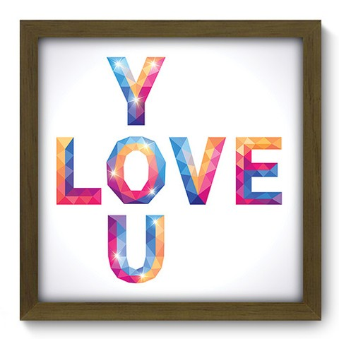 Quadro Decorativo - Love You - 044qdom