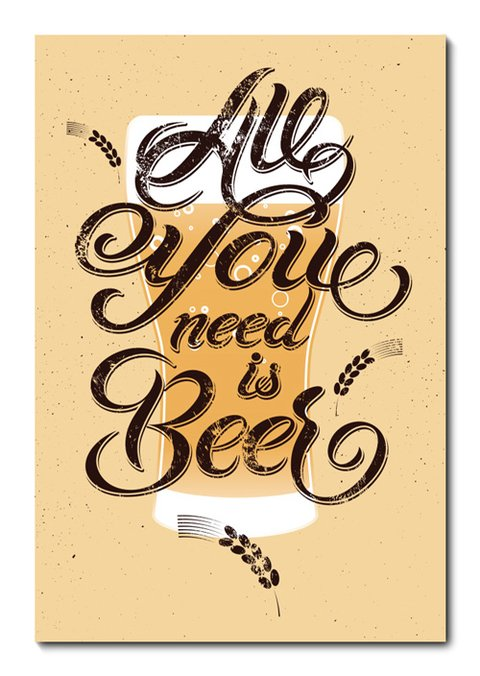 Placa Decorativa - All You Need Is Beer - 0776plmk