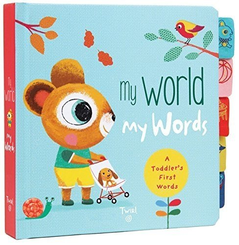 My World My Words: A Toddler's First Words