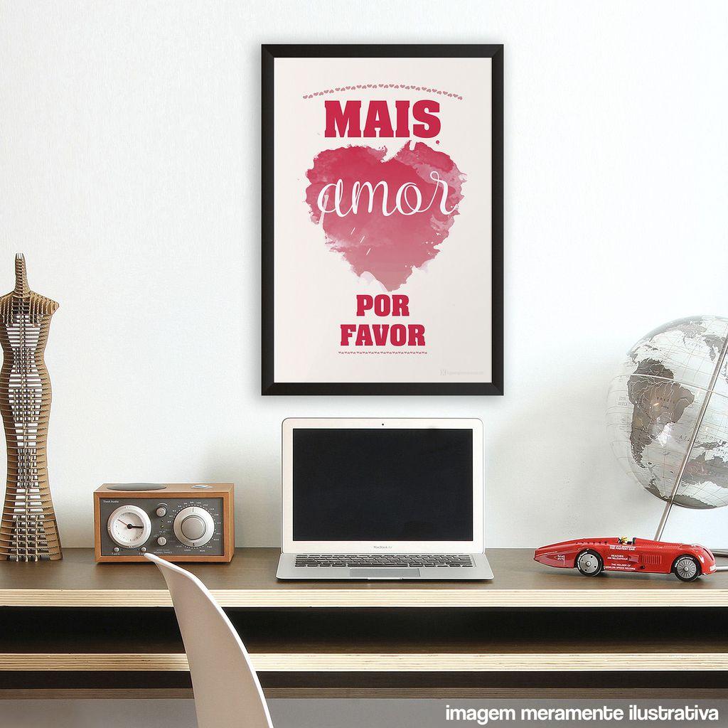 Poster Quadro Mais Amor Por Favor