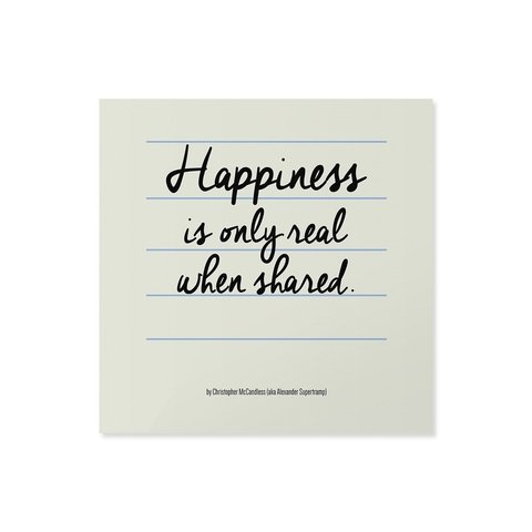 Poster / Quadro - Happiness is Only Real When Shared na internet