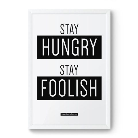 Poster / Quadro - Stay Hungry Stay Foolish na internet