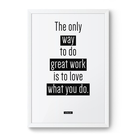 Poster / Quadro - The Only Way to Do Great Work na internet