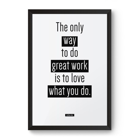 Poster / Quadro - The Only Way to Do Great Work