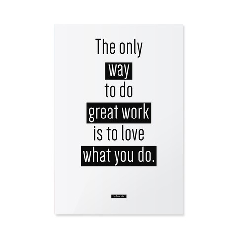 Poster / Quadro - The Only Way to Do Great Work - loja online
