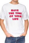 REMERA - TIME OF YOUR LIFE - BLANCA