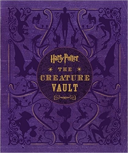 Harry Potter - The Creature Vault: The Creatures and Plants of the Harry Potter Films - comprar online