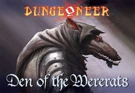 Dungeoneer: Den of the Wererat