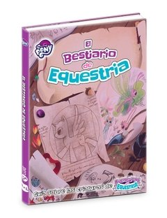 My Little Pony: El Bestiario de Equestria en internet