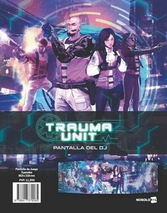 Trauma Unit Pantalla