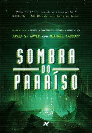 Sombra do paraíso, de David S. Goyer e Michael Cassutt