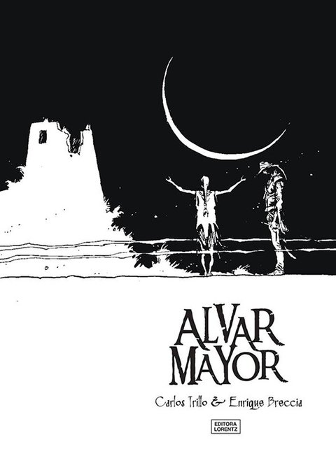 Alvar Mayor, de Carlos Trillo e Enrique Breccia