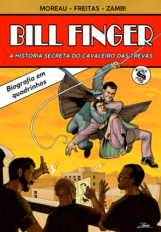 Bill Finger – A História Secreta do Cavaleiro das Trevas