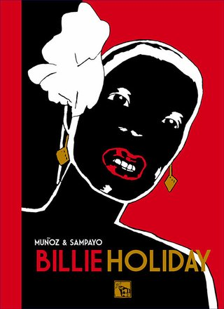 Billie Holiday, de Carlos Sampayo e José Muñoz
