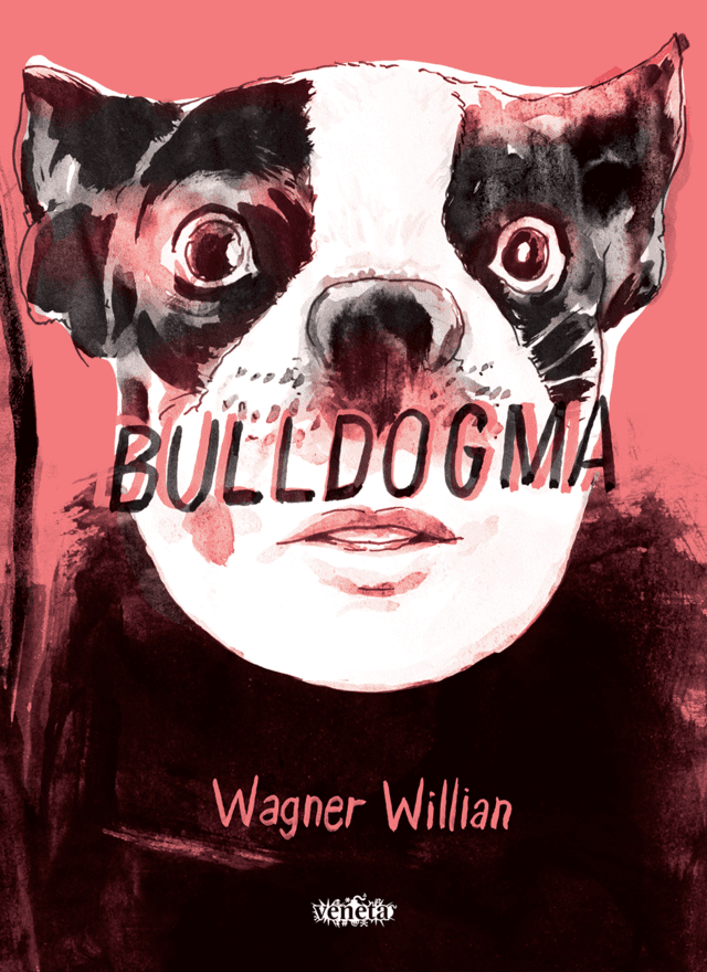 Bulldogma, de Wagner William - Exemplar Autografado