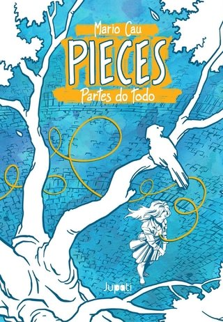 PIECES – Partes do Todo, de Mario Cau