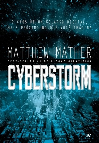 Cyberstorm, de Matthew Mather