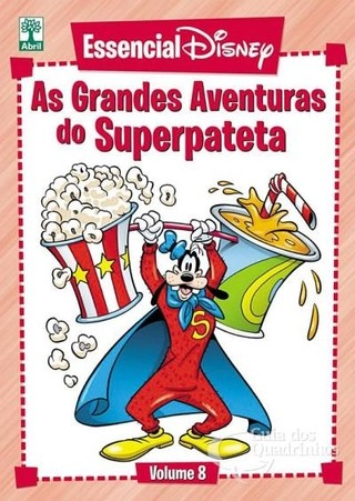 Essencial Disney Vol 8 - As grandes aventuras do Superpateta