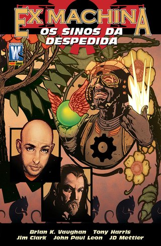Ex Machina Vol. 09 – Os Sinos da Despedida, de Brian K. Vaughan