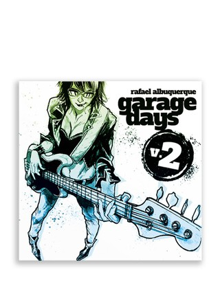 Pré-Venda: Garage Days vol. 2, de Rafael Albuquerque