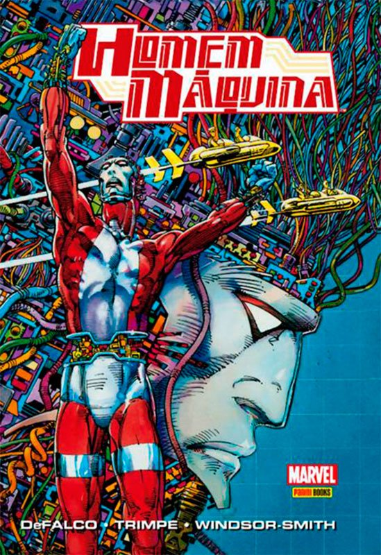 Homem-Máquina, de Tom DeFalco, Herb Trimpe e Barry Windsor-Smith