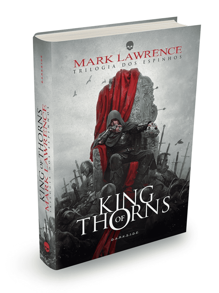 King of Thorns - Trilogia dos Espinhos vol 2, de Mark Lawrence
