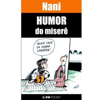 Humor do miserê, de Nani