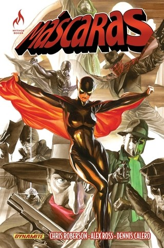 Máscaras, de Chris Roberson, Alex Ross e Dennis Calero